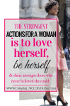 """The strongest Action for a woman is to LOVE herself"" 