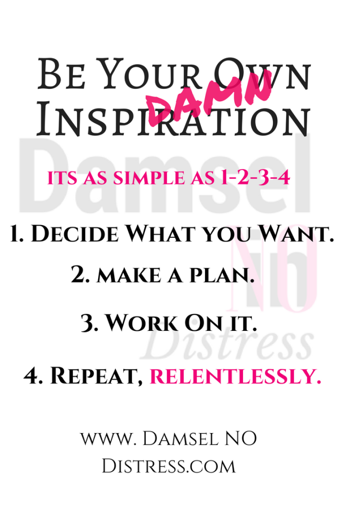 Inspire Yourself | DamselNODisrtress.com