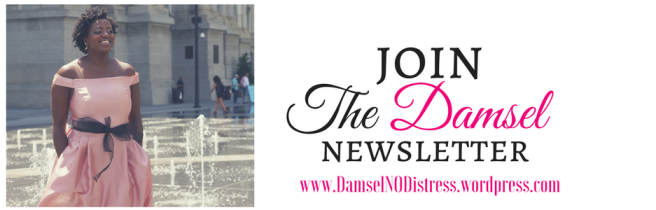 Join the newsletter | DamselNODistress.com